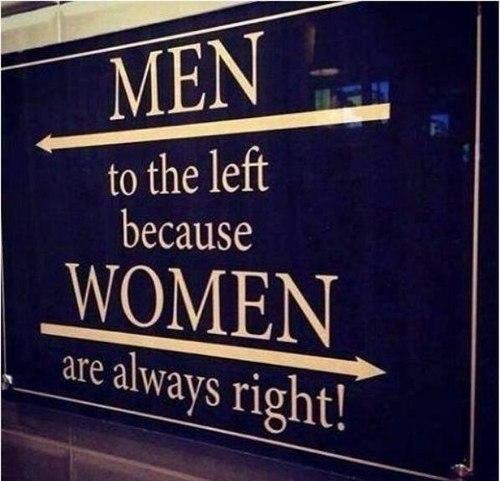 Женщины всегда правы!